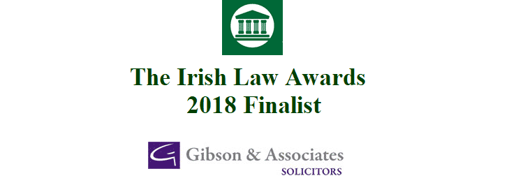 News archives gibson associates solicitors were in the final the irish law awards 2018 solutioingenieria Image collections