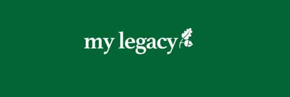 My Legacy Week 29th Oct – 4th Nov: Make a Will and leave a Legacy Gift.