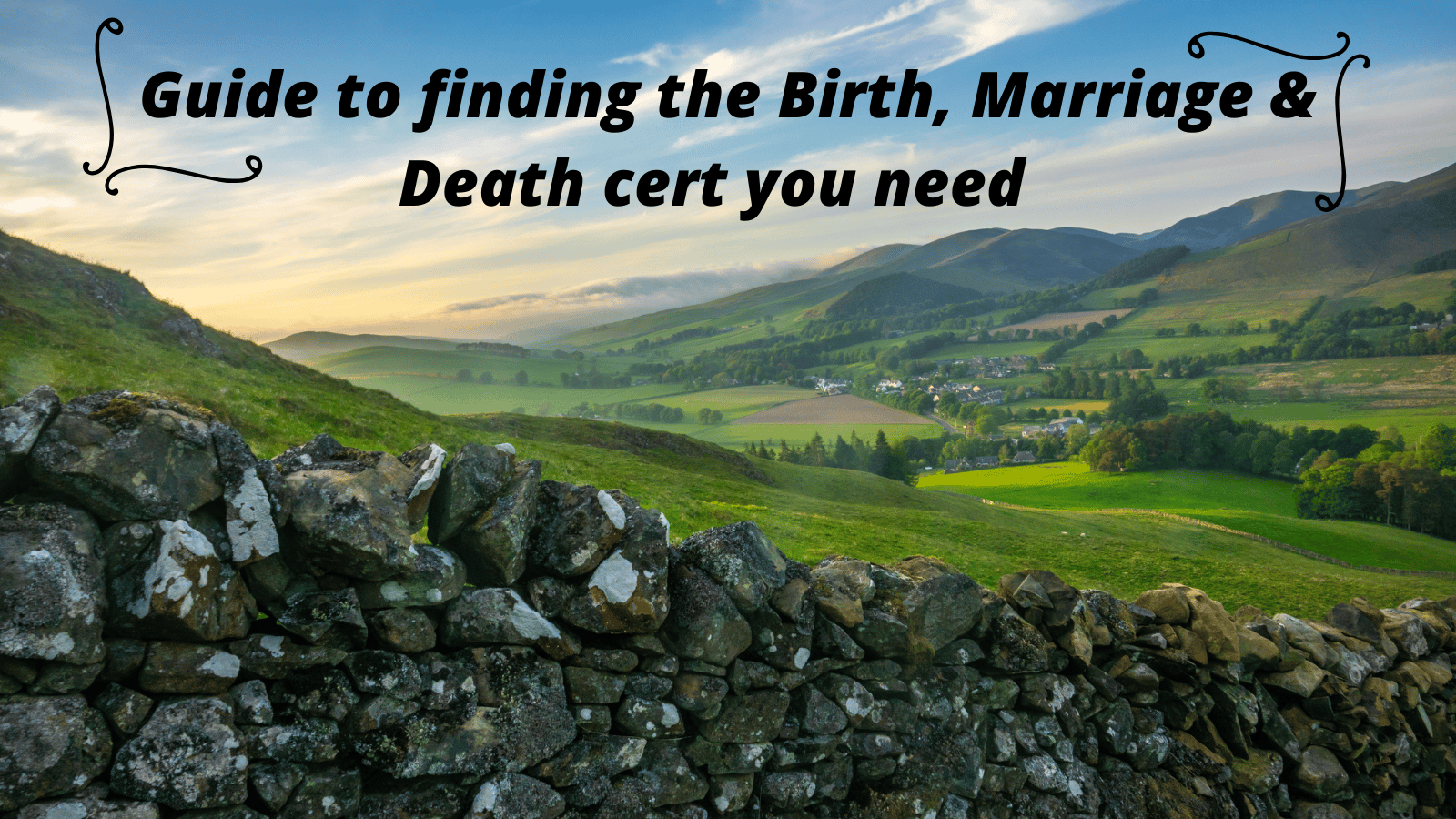 Guide to finding the Birth, Marriage & Death cert you need